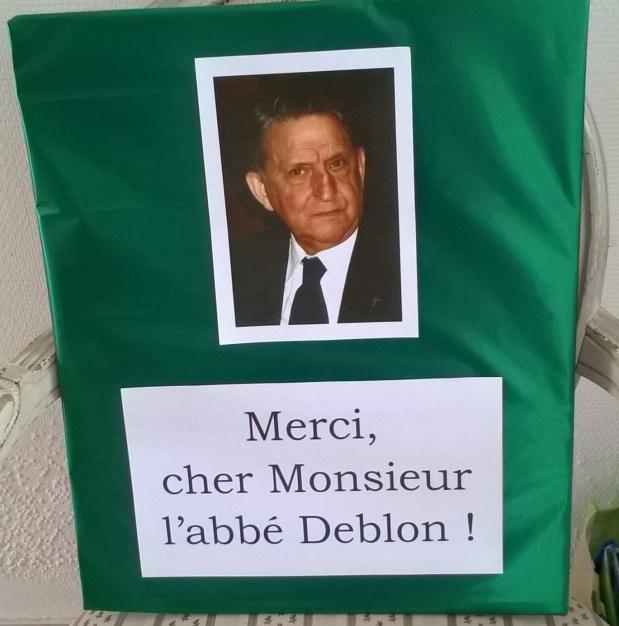 Merci, cher Monsieur l'abbé Deblon !